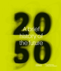 2050 A brief history of the future